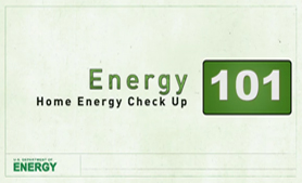 Energy 101: Home Energy Assessment