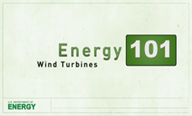 Energy 101: Wind Turbines