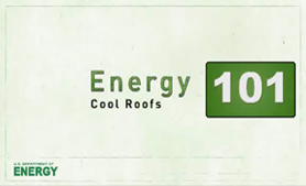 Energy 101: Cool Roofs